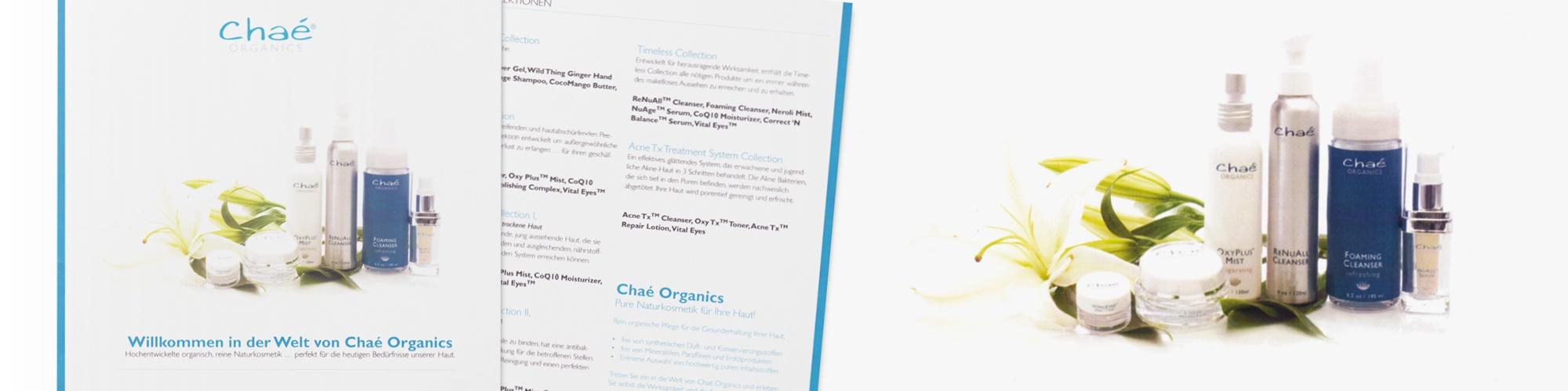 Chaé Naturkosmetik: Corporate Design, Unternehmenskommunikation, Produktflyer, Ettiketten und Labels für Produkte, Preissheets, Produktbeschreibung, Bildbearbeitung, Reinzeichnung, Layout, Druckausgabe